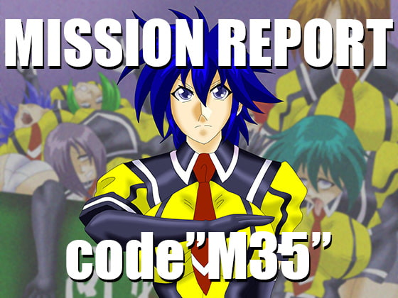 "MISSION REPORT code"" M35 """