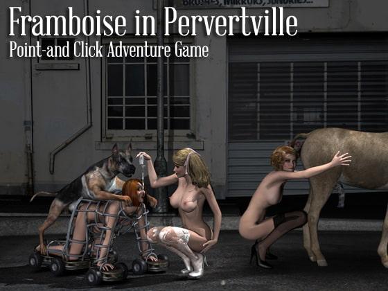Framboise in Pervertville!