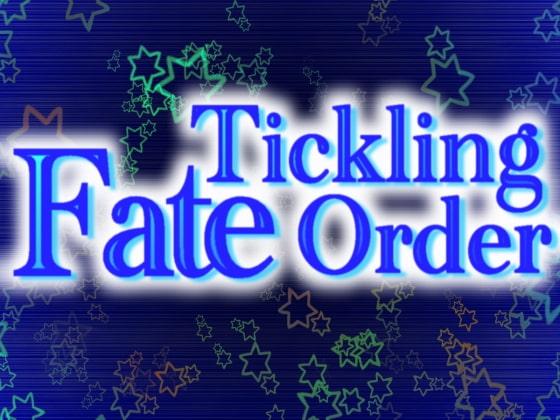 Fate/Tickling Order