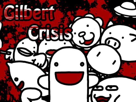 Gilbert Crisis