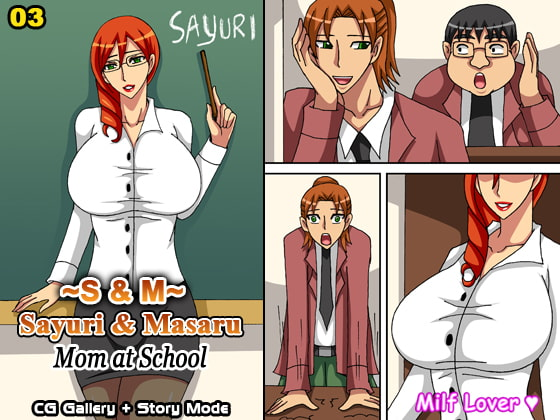 S & M (Sayuri & Masaru) Chapter 03 - Mom at School!