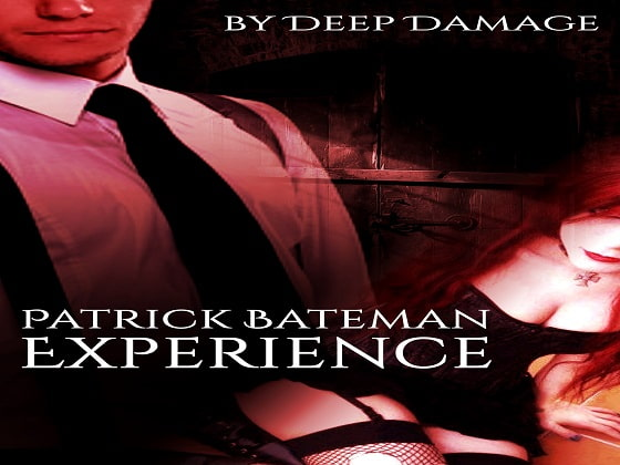 Patrick Bateman Experience: Fembot Torture!