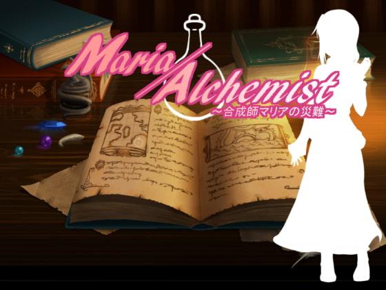 Maria/Alchemist~合成師マリアの災難~