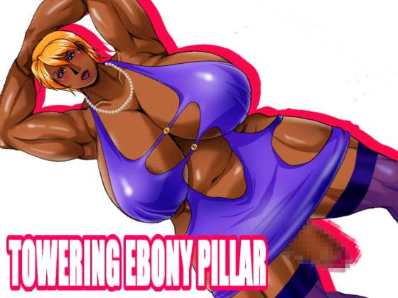 TOWERING EBONY PILLAR