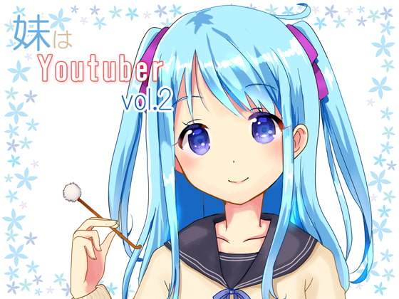 [Ear Cleaning] Little Sister Is A Youtuber vol.2 [Kanata Hikari Project]