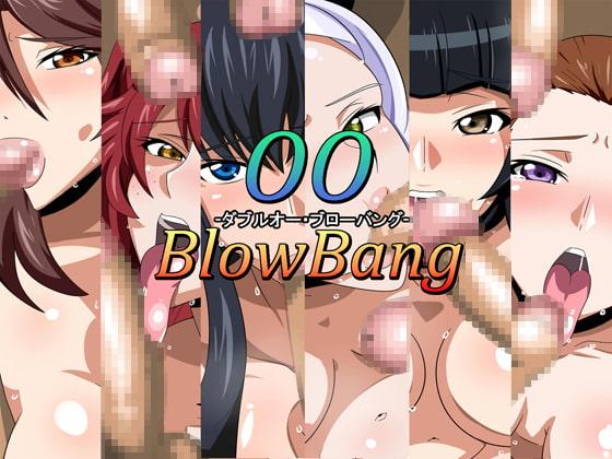 OOBlowBang-ダブルオー・ブローバング-