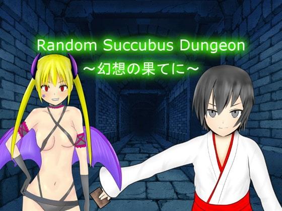 Random Succubus Dungeon ~幻想の果てに~