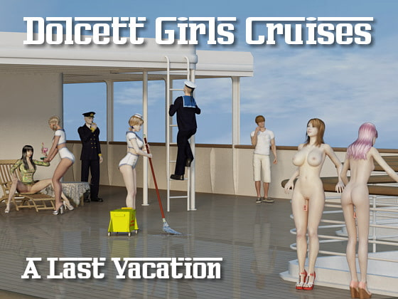 Dolcett Girls Cruises - Last vacation