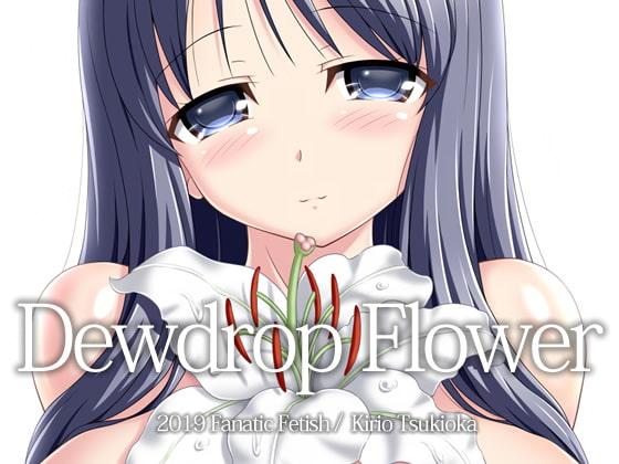 Dewdrop Flower