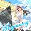 「Beginning」     セナノタウン(Sena)
