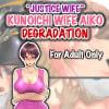 「Justice Wife - Kunoichi Wife Aiko Degradation」     Lucifear