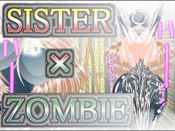 SISTER x ZOMBIE FULLCOLOR