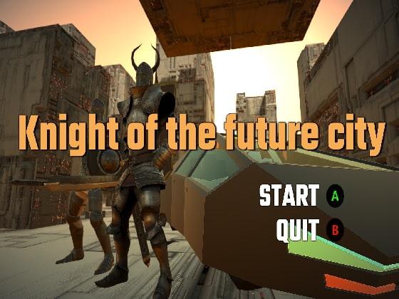 Knight of the future cityのタイトル画像
