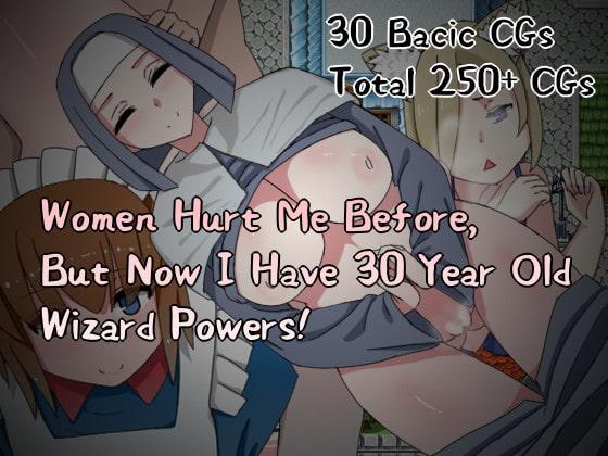 【新着同人ゲーム】Women Hurt Me Before, But Now I Have 30 Year Old Wi……のトップ画像