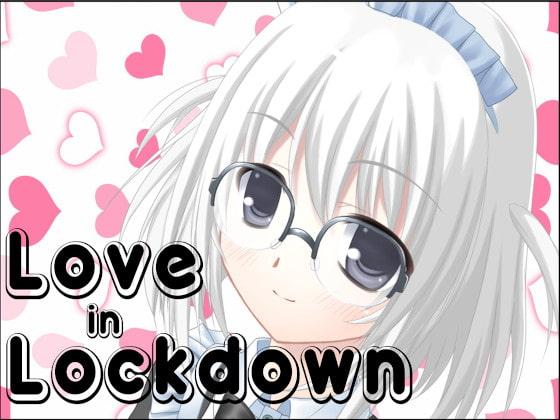 RJ320503 Love in Lockdown - ELLA Version [20210312]