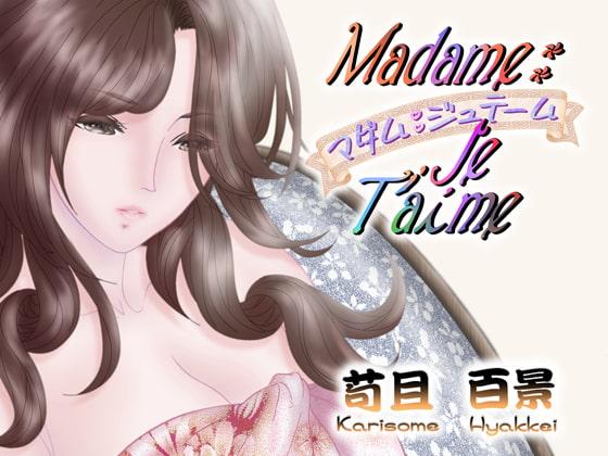 RJ323163 Madame  Je Taime [20210406]