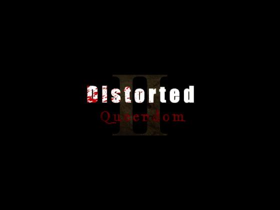 Distorted: Queendom