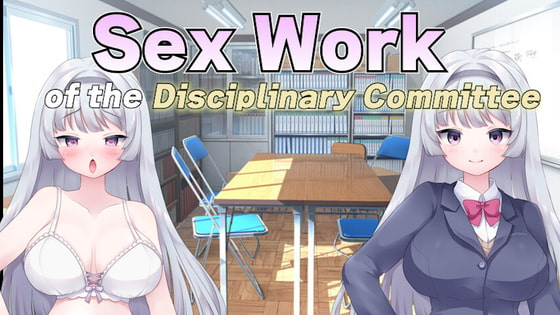 RJ349805 Sex Work of the Disciplinary Committee [20211011]