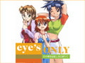 eye's ONLY その輝きは眩しさに満ちて [ainos]