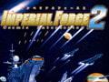 インペリアル・フォース2 cosmic interceptor