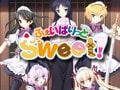 ふぇいばりっと Sweet! [LOST SCRIPT]