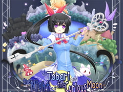 Tobari and the Night of the Curious Moon [Desunoya]