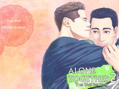 ALONE TOGETHER 2 [SIMAUMA]