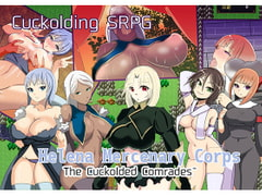 Helena Mercenary Corps ~The Cuckolded Comrades~ [wandowando]
