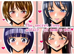 The secret love affair of moms who [teamTGs]
