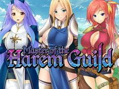 Master of the Harem Guild [Cherry Kiss Games]