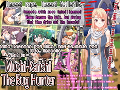 Mushikarishi: The Bug Hunter [English Ver.] [Tistrya]