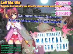 Loli Heroine! Magical Gun-Gun! [English Ver.] [aphrodite]