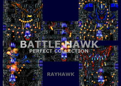 BATTLE HAWK PERFECT COLLECTION [RAYHAWK]