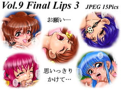 Vol.9  Final Lips 3 [Blendy]