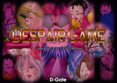 Despair Game [D-Gate]