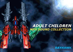 ADULT CHILDREN MP3 SOUND COLLECTION [RAYHAWK]