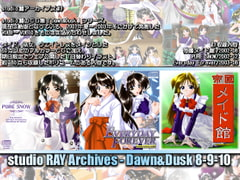 studio RAY archives - Dawn and Dusk 8-9-10 [studioRAY]