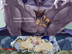 Cosmic Operation [N-Graphic]