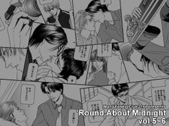 'Round About Midnight vol.5-6 [Club21st]