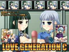 LOVE GENERATION C [Eternal Song]