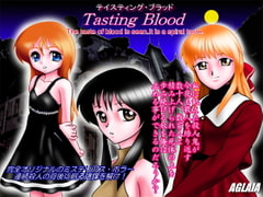 Tasting Blood (for all ages) [AGLAIA]