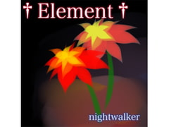 "nightwalker 5th album ""Element"" [Project Team ZEROSIKI]"