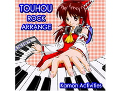 TOUHOU ROCK ARRANGE [Kamon Activities]