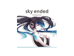 sky ended [Frozen System Records]