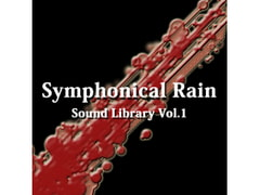 [BGM Material] Symphonical Rain Sound Library Vol.1 [AZU Soundworks]