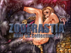 ZOOERASTIA Mini CG Collection-01 [ZOOERASTIA]