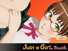 Just a Girl touch vol.1.3 [seismic]