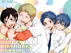 【HAPPY BIRTHDAY RUNNING!!】双子のルーシー Vol.4