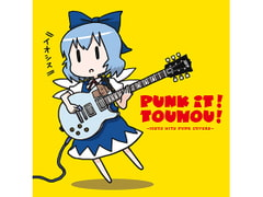 PUNK IT!TOUHOU! -IOSYS HITS PUNK COVERS- [イオシス]