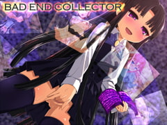 BAD END COLLECTOR [u-room]
